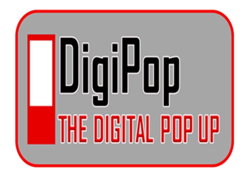 Digipop ™ - The Digital Pop Up